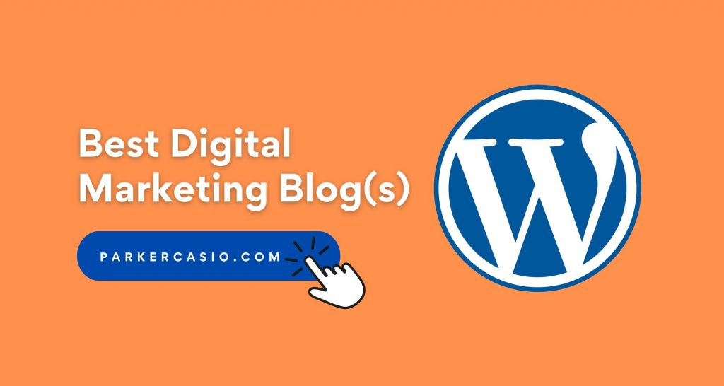 19 Best Digital Marketing Blog(s) to Follow in 2021
